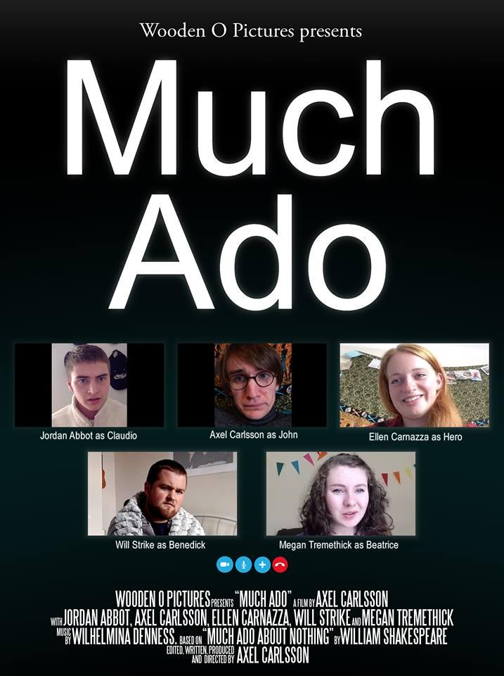 فیلم سینمایی Much Ado با حضور Megan Tremethick، Will Strike، Ellen Carnazza، Jordan Abbott و Axel Carlsson