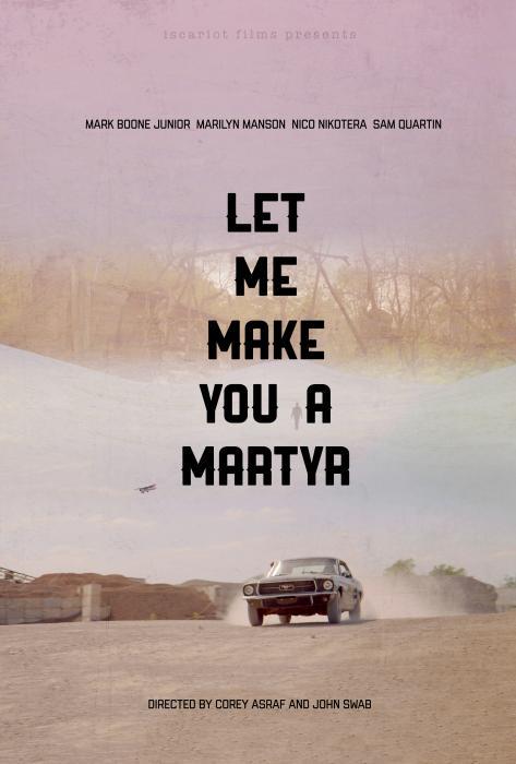 فیلم سینمایی Let Me Make You a Martyr به کارگردانی