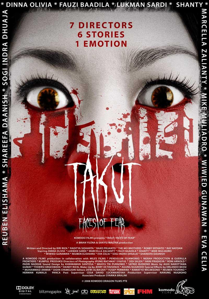 فیلم سینمایی Takut: Faces of Fear به کارگردانی Timo Tjahjanto و Kimo Stamboel و Riri Riza و Robby Ertanto و Ray Nayoan و Rako Prijanto و Raditya Sidharta