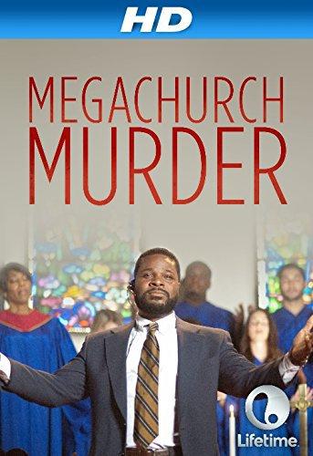فیلم سینمایی Megachurch Murder به کارگردانی Darin Scott
