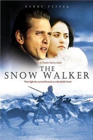 فیلم سینمایی The Snow Walker به کارگردانی Charles Martin Smith