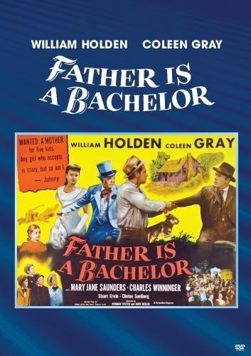 فیلم سینمایی Father Is a Bachelor با حضور ویلیام هولدن، Coleen Gray و Charles Winninger