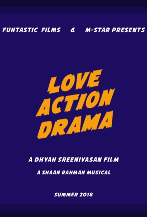 فیلم سینمایی Love Action Drama به کارگردانی Dhyan Sreenivasan