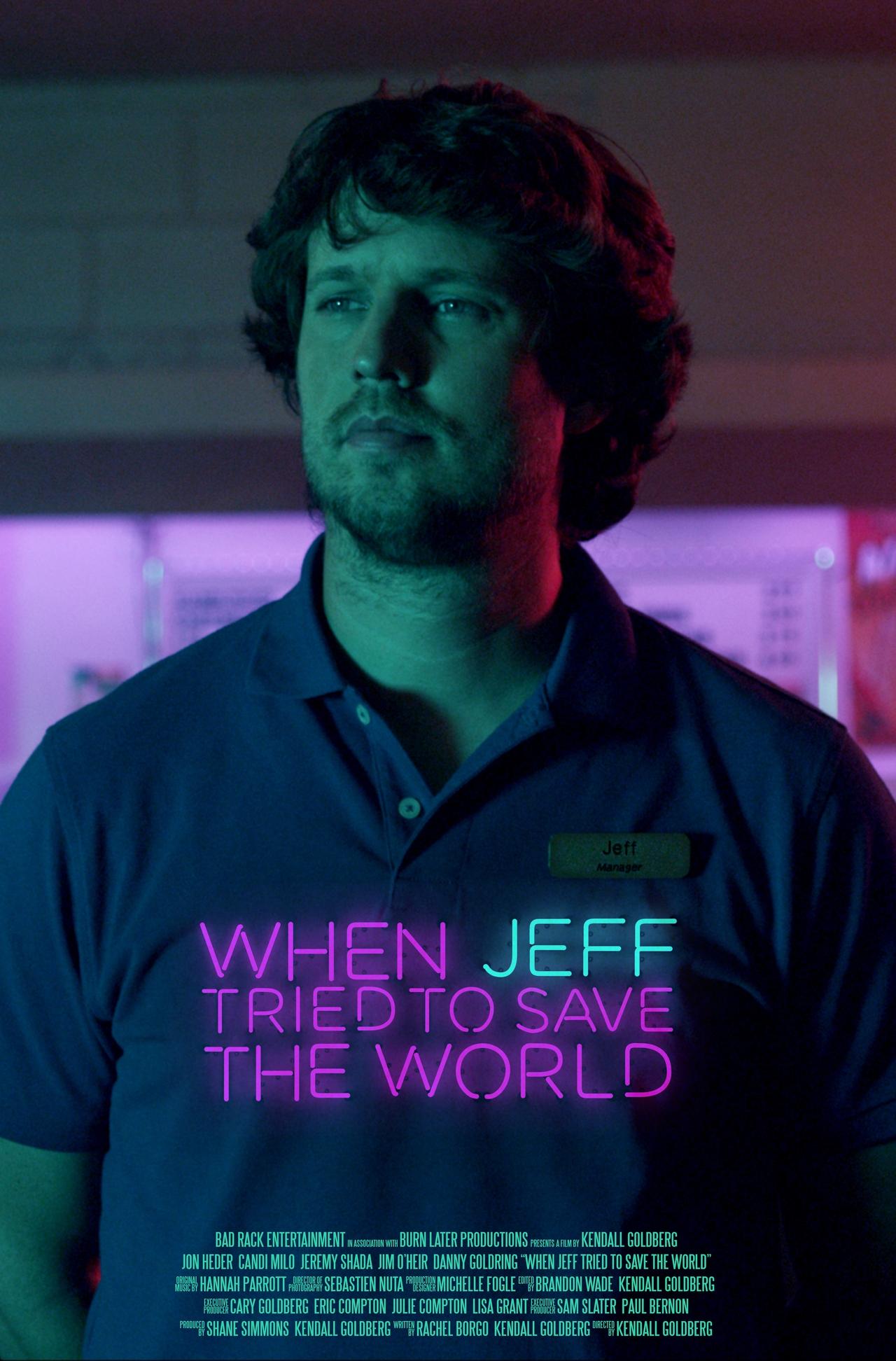فیلم سینمایی When Jeff Tried to Save the World با حضور Jon Heder
