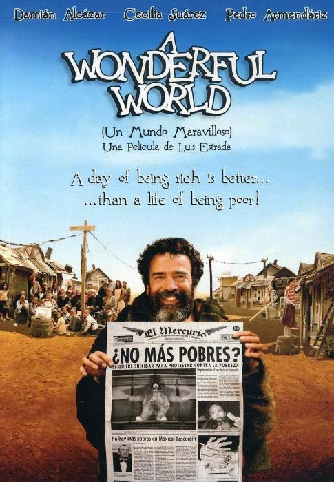 فیلم سینمایی Un mundo maravilloso به کارگردانی Luis Estrada