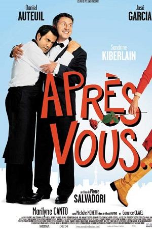 فیلم سینمایی Après Vous به کارگردانی Pierre Salvadori