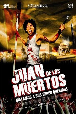 فیلم سینمایی Juan de los Muertos به کارگردانی Alejandro Brugués