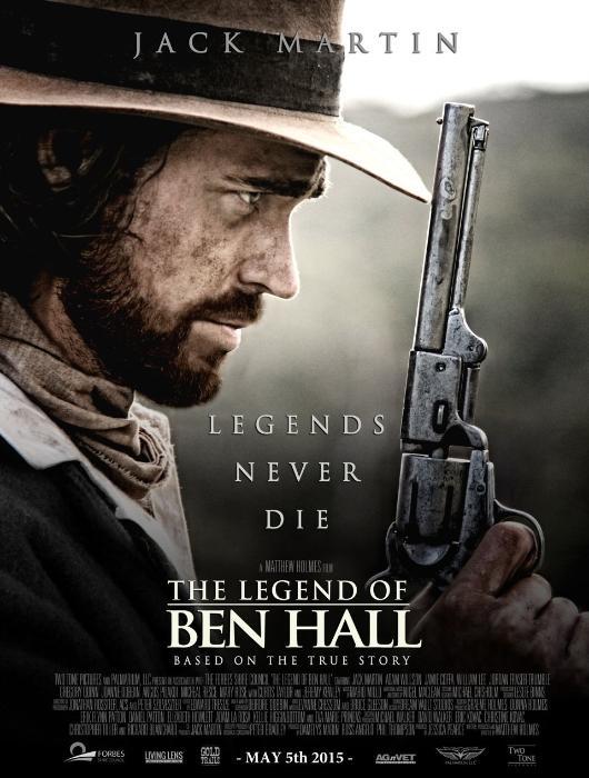 فیلم سینمایی The Legend of Ben Hall به کارگردانی