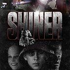 فیلم سینمایی Shiner با حضور Kevin Bernhardt، Seya Hug و Shannon Staller