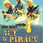 فیلم سینمایی Act of Piracy به کارگردانی John 'Bud' Cardos