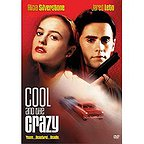 فیلم سینمایی Cool and the Crazy با حضور آلیسیا سیلورستون، Tuesday Knight و جارد لتو