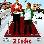 فیلم سینمایی 2 Dudes and a Dream به کارگردانی Nathan Bexton