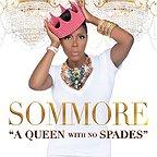 فیلم سینمایی Sommore: A Queen with No Spades با حضور Sommore