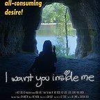 فیلم سینمایی I Want You Inside Me به کارگردانی Alice Shindelar