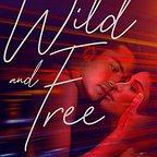 فیلم سینمایی Wild and Free با حضور Sanya Lopez و Derrick Monasterio