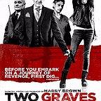 فیلم سینمایی Two Graves با حضور David Hayman، Cathy Tyson، Katie Jarvis و Dave Johns