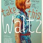 فیلم سینمایی Take This Waltz به کارگردانی Sarah Polley