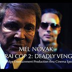 فیلم سینمایی Samurai Cop 2: Deadly Vengeance با حضور Mel Novak و Mike Malloy