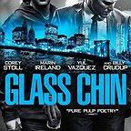 فیلم سینمایی Glass Chin به کارگردانی Noah Buschel