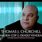 فیلم سینمایی Samurai Cop 2: Deadly Vengeance با حضور Thomas J. Churchill