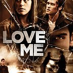 فیلم سینمایی Love Me به کارگردانی
