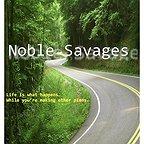 فیلم سینمایی Noble Savages به کارگردانی