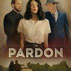 فیلم سینمایی The Pardon با حضور M.C. Gainey، تیم گونی، جان هاکس، T.J. Thyne، Jaime King، Leigh Whannell و Jason Lewis