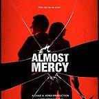 فیلم سینمایی Almost Mercy به کارگردانی Tom DeNucci