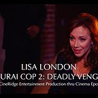فیلم سینمایی Samurai Cop 2: Deadly Vengeance با حضور Lisa London