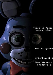 IrishGlyphDye: Five Nights at Freddy's