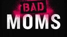 نقد و بررسی فیلم مامان های بد